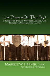 Like Dragons Did They Fight: A Look Into the Addiction Fighting Principles of the Sons of Helaman Program (Paperback)*