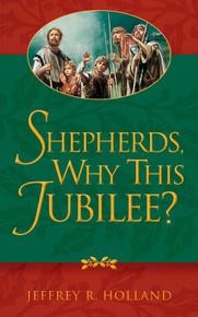 Shepherds, Why This Jubilee? (Paperback)