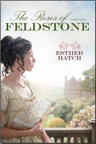 A Regency Romance: The Roses of Feldstone (Paperback)