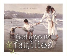God Gave Us Families (Hard Cover)