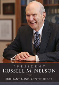 President Russell M. Nelson: Brilliant Mind, Gentle Heart (DVD)