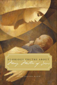 Glorious Truths about Mary, Mother of Jesus (Book on CD)