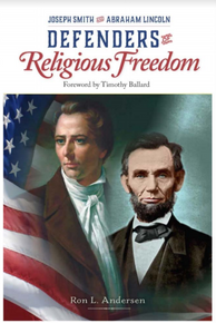 Joseph Smith and Abraham Lincoln - Defenders Of Religious Freedom (Paperback)