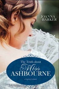 A Regency romance:  The Truth about Miss Ashbourne ( Paperback)
