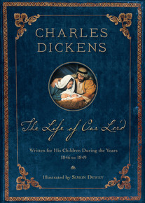 The Life of Our Lord - 200th Anniversary Edition, Illustrated (Hardcover) *
