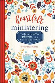 Heartfelt Ministering (Paperback) *