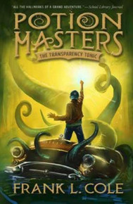 Potion Masters Book 2: The Transparency Tonic (Hardcover) *