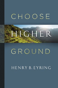 Choose Higher Ground *