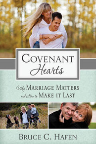 Covenant Hearts: Why Marriage Matters and How to Make it Last  -  (Paperback) *