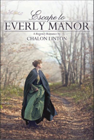 A Regency Romance Escape to Everly Manor (Paperback)