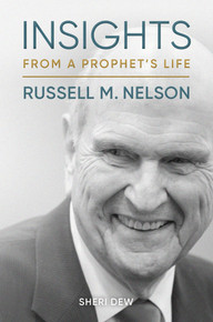 Insights from a Prophet's Life: Russell M. Nelson (Unabridged Book On CD) Ships April 1st.  Pre order and save 15%