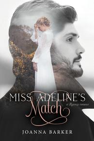 A Regency Romance: Miss Adeline's Match (Book on CD)*
