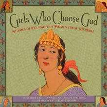Girls Who Choose God (Hardcover) *