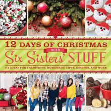 12 Days of Christmas with Six Sisters' Stuff (Paperback) *