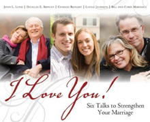 I Love You! Six Talks to Strengthen Your Marriage (Talk on CD) *