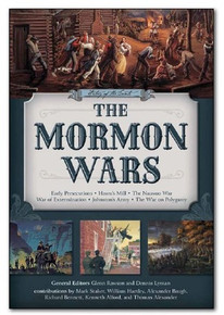 History of the Saints, The Mormon Wars: Early Persecutions, Haun's Mill, Nauvoo War, Johnston's Army, War on Polygamy - DVD *