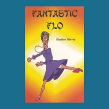 Novel - Fantastic Flo