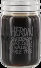 Heroin - Since 98 Mason Jar
