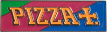 Pizza - Pizzla Pin