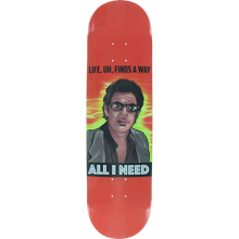 All I Need - Dinosaurs Rule/love Finds A Way Deck-8.1 - Skateboard Deck