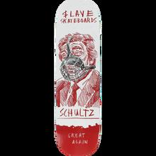 SLAVE - Schultz No Problems Deck-8.37 - Skateboard Deck