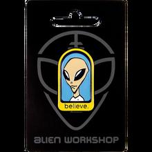 Alien Workshop - Believe Pin