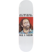 All I Need - Con Air/bunny In A Box Deck-8.25 - Skateboard Deck