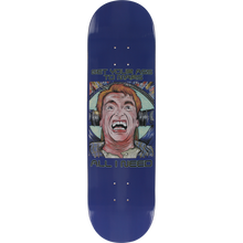 All I Need - Recalled In Space/ass To Mars Deck-8.1 - Skateboard Deck
