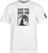 Powell Peralta - Have You Seen Him Ss S - White - Skateboard Tshirt