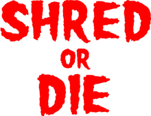"Shred Stickers - Stickers - Shred Or Die Stack Red 5.5""x4 1pc - Skateboard Decal"
