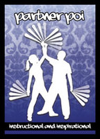 Partner Poi DVD - Instruction and Inspirational