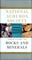 Audubon Field Guide to Rocks and Minerals