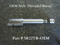 OEM style threaded barrel with thread protector removed.