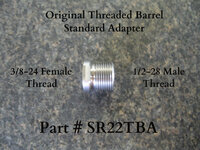 "This is a Standard 1/2""-28TPI x .400"" suppressor adapter that will be needed to attach standard suppressors to our long threaded barrels: Part # (SR22TB) and (SR22TB5.1) Note:  This adapter is for Twin Tech Tactical original threaded barrel, part # (SR22TB) and (SR22TB5.1) only, and will not work with Ruger threaded barrels or our slide length short style barrels: Part # (SR22TB-OEM) and (SR22TB4.65)"