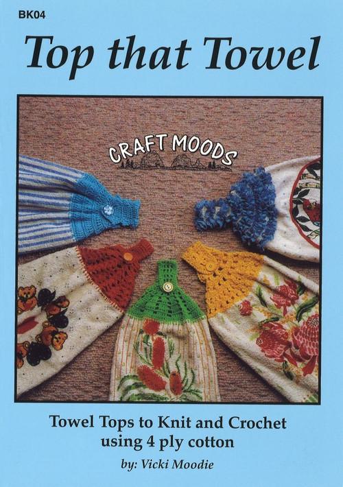 Image of Craft Moods book BK04 Top that Towel by Vicki Moodie.