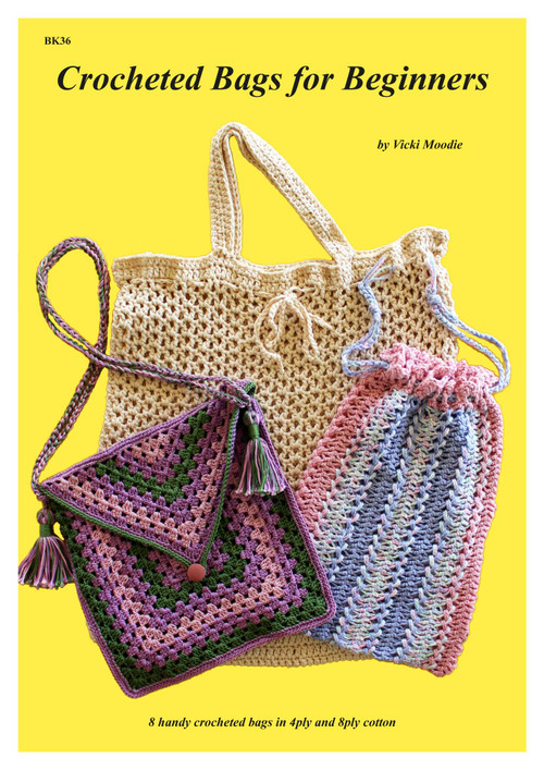 Front cover of Craft Moods book BK36 (A4) Crocheted Bags for Beginners, by Vicki Moodie, 8 handy crocheted bags in 4ply and 8ply cotton (2 broomstick crochet and 1 hairpin crochet projects).