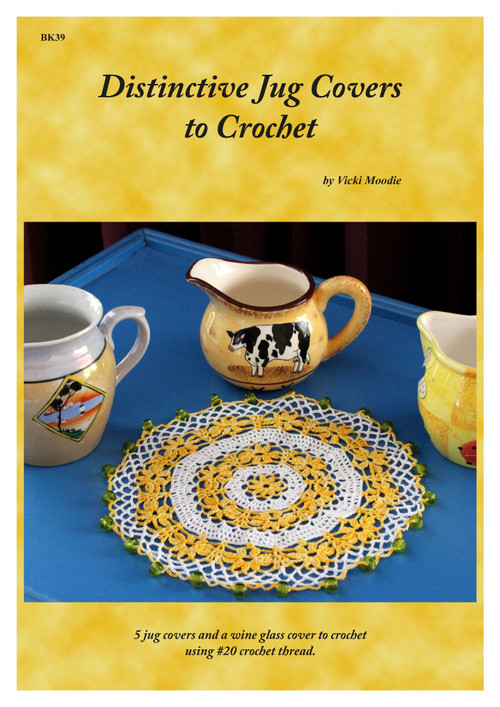 Front cover of Craft Moods book BK39 (A4), Distinctive Jug Covers to Crochet by Vicki Moodie, 5 distinctive jug covers and a wine glass cover to crochet using #20 crochet thread.