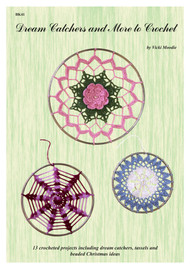 Front cover of Craft Moods publication BK41 (A4), Dream Catchers and More to Crochet, by Vicki Moodie, 13 crocheted projects including dream catchers, tassels and beaded Christmas ideas.
