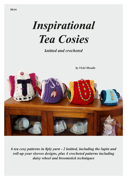 Front cover of Craft Moods publication BK44 (A4), Inspirational Tea Cosies, by Vicki Moodie, 6 tea cosy patterns in 8ply yarn - 2 knitted, including the lupin and roll-up your sleeves designs, plus 4 crocheted patterns including daisy wheel and broomstick techniques.