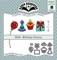 Karen Burniston - Birthday Charms 1004