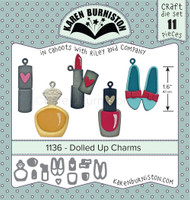 Oh Yeah! They're In!  New! Karen Burniston - Dolled Up Charms 1136