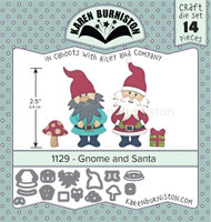 Oh Yeah! They're In! New! Karen Burniston - Gnome and Santa 1129
