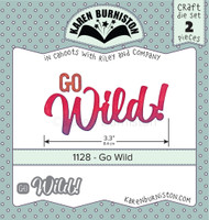 Oh Yeah! They're In! New! Karen Burniston - Go Wild! 1128