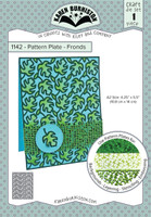 Oh Yeah! They're In! New! Karen Burniston - Pattern Plate -Fronds 1142