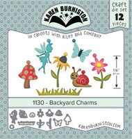 Oh Yeah! They're In! New! Karen Burniston - Backyard Charms 1130
