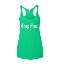 Mothers day thug mom Triblend Racerback Tank top