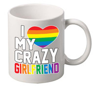 I LOVE MY CRAZY GIRLFRIEND coffee tea mugs gift