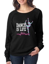 Dance Is Life AZTECK Ladies Long Sleeve