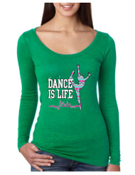 Dance Is Life AZTECK Tri Blend Long Sleeve Scoop