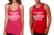 My boyfriend has an aesome girlfriend, My girlfriend has an aesome boyfriend couples Tank Tops valentine gift